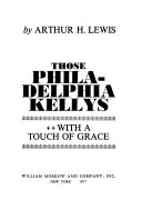 Download Those Philadelphia Kellys  with a Touch of Grace Book