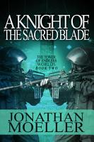A Knight of the Sacred Blade PDF
