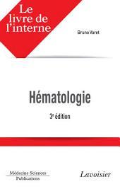 Le livre de l'interne en hématologie - 3e édition