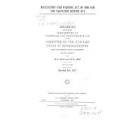 Regulatory Fair Warning Act of 1998 and the Taxpayers Defense Act PDF