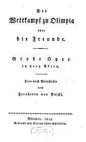 Der Wettkampf zu Olimpia oder die Freunde: Große Oper
