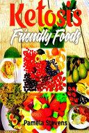 Ketosis Friendly Foods