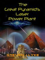 The Great Pyramid s Laser Power Plant EBook PDF