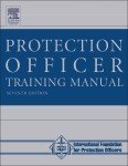 The Protection Officer Training Manual: Edition 7