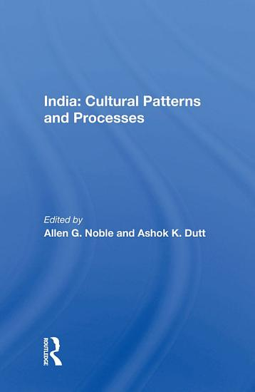 India  Cultural Patterns And Processes PDF