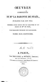 Oeuvres complètes de Mme la baronne de Staël: Volume17