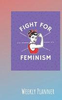 Feminism Weekly Planner