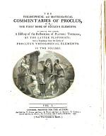 The Philosophical and Mathematical Commentaries of Proclus on the First Book of Euclid's Elements