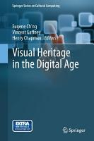 Visual Heritage in the Digital Age PDF