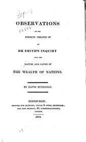 An Inquiry Into the Nature and Causes of the Wealth of Nations: In Three Volumes. With Notes, and an Additional Volume, Volume 4