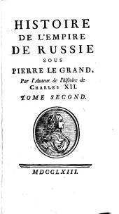 Histoire de l'empire de Russie sous Pierre le Grand,
