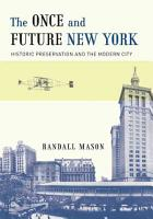 The Once and Future New York PDF