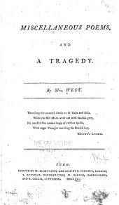 Miscellaneous poems and a tragedy