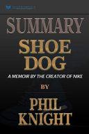 Summary of Shoe Dog