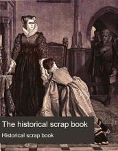 The Historical Scrap Book PDF