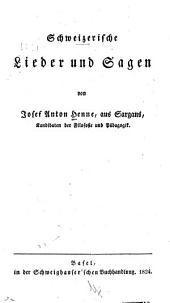 Schweizerische Lieder und Sagen