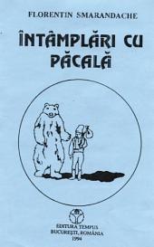Intamplari cu Pacala (piese de teatru pentru copii): teatru pentru copii