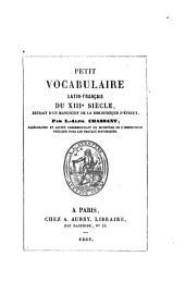 Petit vocabulaire Latin-Francais du XIII siecle extrait d'un manuscrit de la bibliotheque d'Evreux