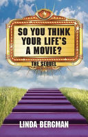 So You Think Your Life s A Movie   The Sequel