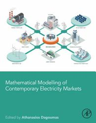 Mathematical Modelling of Contemporary Electricity Markets PDF