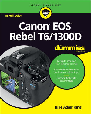 Canon EOS Rebel T6 1300D For Dummies