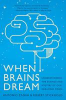When Brains Dream  Exploring the Science and Mystery of Sleep PDF