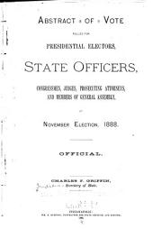 Abstract of Vote Polled for Presidential Electors, State Officers, Congressmen, Judges, Prosecuting Attorneys, and Members of General Assembly at November Election, ...
