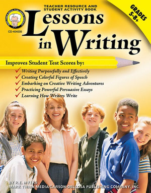 Lessons in Writing  Grades 5   8