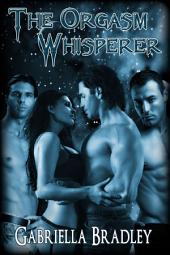 The Orgasm Whisperer
