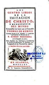 Los quatro libros de la Imitacion de Christo, y menosprecio del mundo