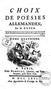 Choix de poésies allemandes, par m. Huber. Tome premier [-quatrième]: Volume4
