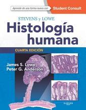 Stevens y Lowe. Histología humana + StudentConsult: Edición 4