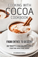 Cooking with Cocoa Cookbook