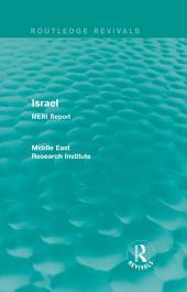 Israel (Routledge Revival): MERI Report