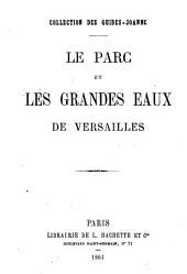 Collection des Guides-Joanne. Le parc et les grandes eaux de Versailles