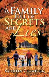 A Family Full Of Secrets And Lies Book PDF