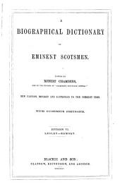 A Biographical Dictionary of Eminent Scotsmen: Volume 6