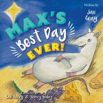 Max's Best Day Ever!
