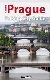 About Prague: Talking City Guide