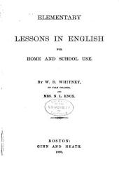 Elementary Lessons in English; Pt. 1: How to Speak and Write Correctly