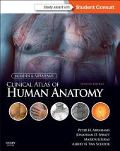 McMinn and Abrahams' Clinical Atlas of Human Anatomy E-Book: with STUDENT CONSULT Online Access, Edition 7