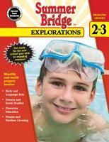 Summer Bridge Explorations  Grades 2   3 PDF