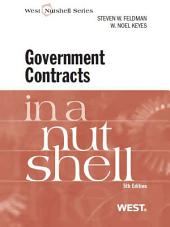 Feldman and Keyes' Government Contracts in a Nutshell, 5th: Edition 5