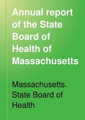 Annual Report of the State Board of Health of Massachusetts: Volume 27