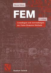 FEM: Grundlagen und Anwendungen der Finite-Elemente-Methode, Ausgabe 3