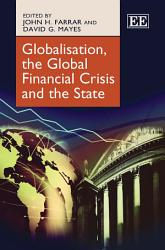 Globalisation The Global Financial Crisis And The State Book PDF