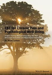 Cbt For Chronic Pain And Psychological Well Being Book PDF