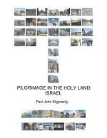 Pilgrimage in the Holy Land