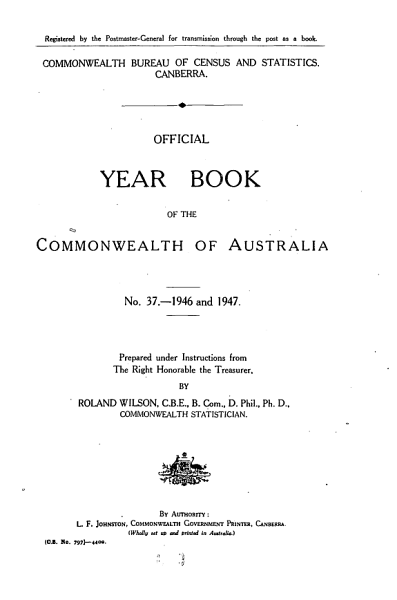 Official Year Book of the Commonwealth of Australia No. 37 - 1946 and 1947