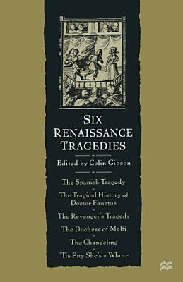 Six Renaissance Tragedies